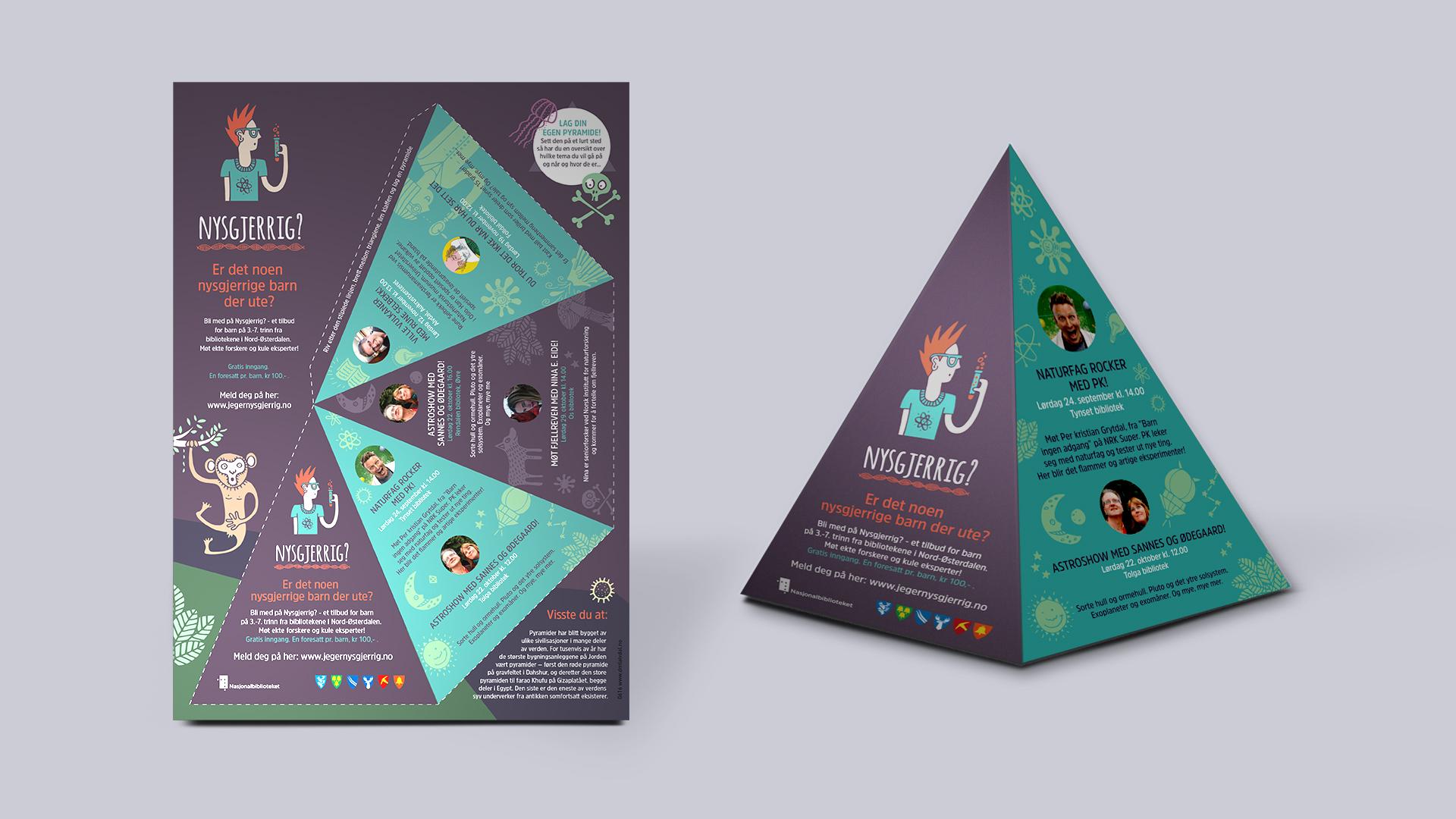 Pyramide og plakat for jegernysgjerrig.no, av Haus Byrå