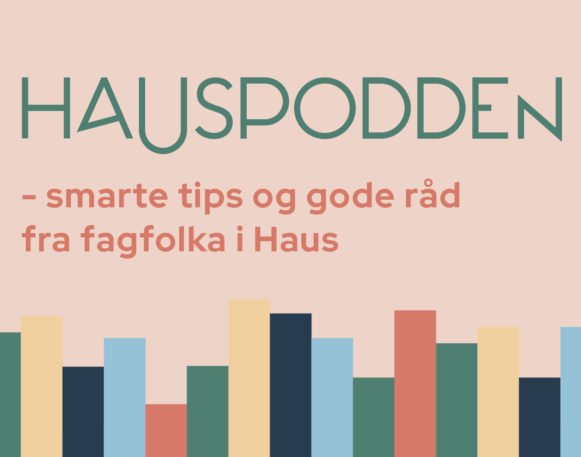 Podcast for bedrifter som ønsker gode tips - HausPodden