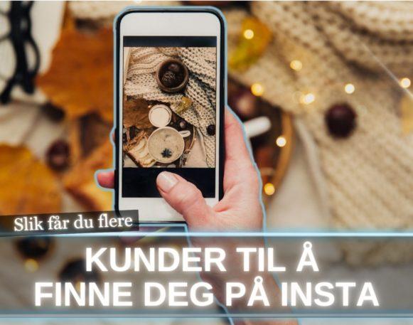 bilde av instagram for å illustrere hvordan en blir funnet av kunder på insta